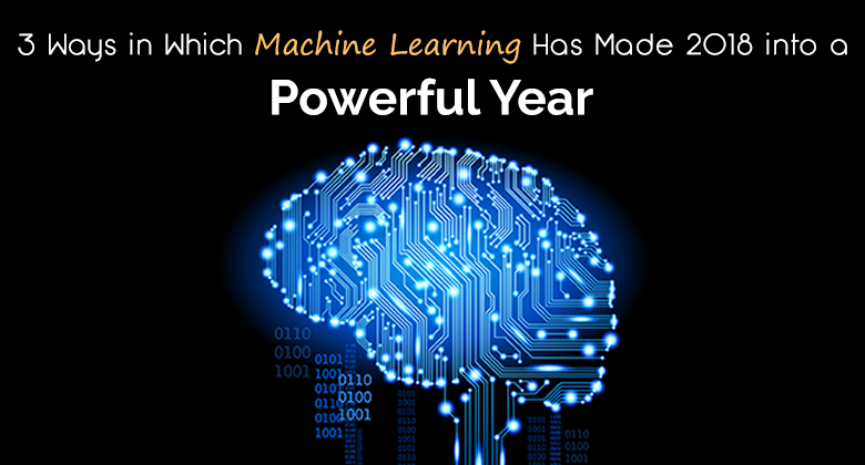 Machine Learning Trends 2018