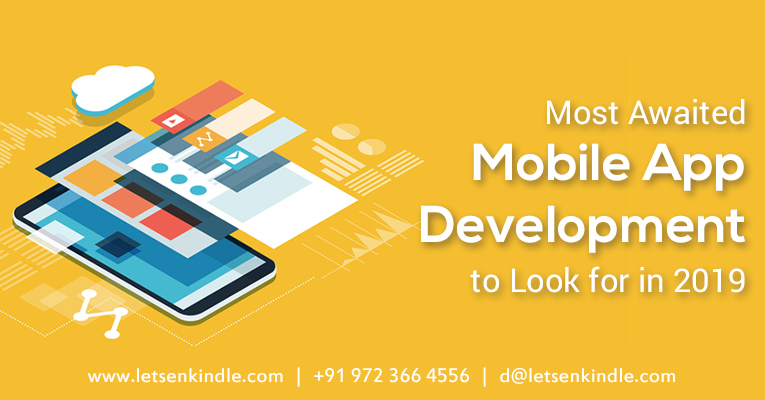 Mobile App Development Trends to Look for in 2019